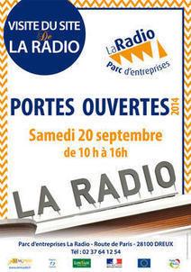 Portes ouvertes à « la Radio » - Août 2014 - Actualités - Agglo du Pays de Dreux | Développement Economique Eure-et-Loir | Scoop.it
