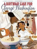 Scholastic Halts Distribution of 'A Birthday Cake for George Washington' | Multicultural Children's Literature | Scoop.it