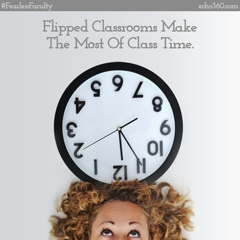 Flipping the classroom – from the student's perspective | Flipping your classroom | Scoop.it