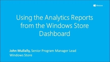 Using the Analytics Reports from the Windows Store Dashboard (Channel 9) | Windows 8 App Store | Scoop.it