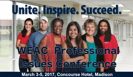 WEAC members: Be a presenter at the WEAC Professional Issues Conference | Education Today and Tomorrow | Scoop.it