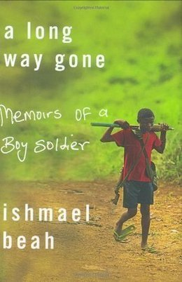 A Long Way Gone | A Long Way Gone: Child Soldiers | Scoop.it