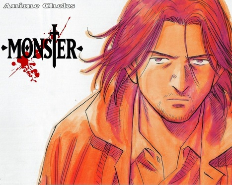 Anime Cheks ~ Monster(Anime) | Famous Anime Naruto Shippuden And Others... | Anime Cheks | Scoop.it