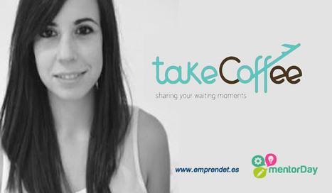 Natalia Serrano con Takecoffee.net gana el séptimo Mentor Day Tenerife | EmprendeT | Scoop.it