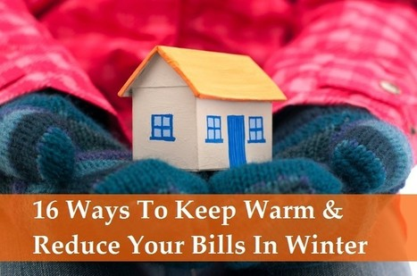 16 Ways To Keep Warm And Reduce Your Bills In Winter | Christmas | Scoop.it