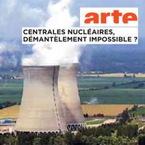 [A voir] Sommes-nous capables de démanteler nos centrales nucléaires ? | Toxique, soyons vigilant ! | Scoop.it