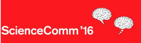 ScienceComm'16 - 22-23 sept à Grandson - CALL FOR ABSTRACTS | Dialogue sciences - société | Scoop.it