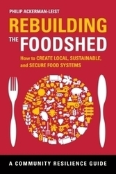 Rebuilding the Foodshed | Sustain Our Earth | Scoop.it