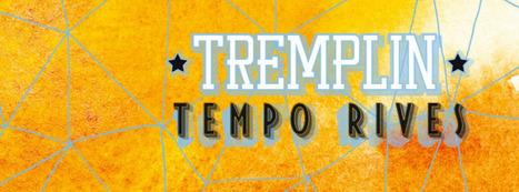 Tremplin Tempo Rives : Votez pour votre groupe préféré !   Wiseband   Scoop.it