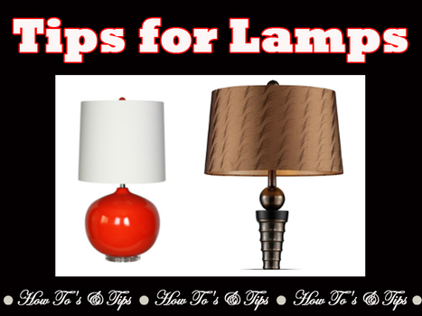 Tips for Lamps - LampsUSA | Today, I learned | Scoop.it
