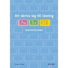 Att skriva sig till läsning - Bokstavsschema | Gleerups | Skolbiblioteket och lärande | Scoop.it