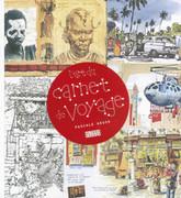 L'art du carnet de voyage - Design - Alternatives - Alternatives - GALLIMARD - Site Gallimard | Carnet de voyage et de reportage intermédia | Scoop.it
