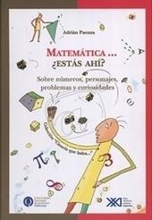 Departamento de Matematica - Libros de divulgación publicados por Adrián Paenza | De aquì, de allà y de otras partes... | Scoop.it