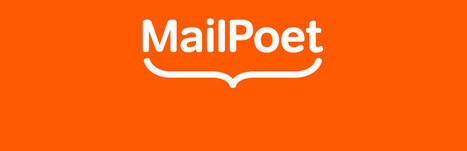 MailPoet Newsletters | Apps & Internet of Things | Scoop.it