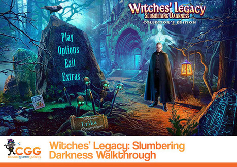 Witches' Legacy: Slumbering Darkness Walkthrough: From CasualGameGuides.com | Casual Game Walkthroughs | Scoop.it
