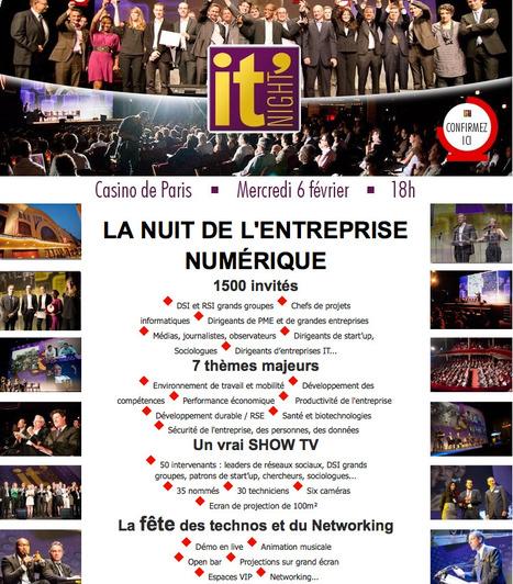 IT Night - La nuit de l'entreprise numérique - 6 Février 2013 18h00 - Au Casino de Paris   It night   Scoop.it