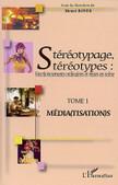 Stéréotypage, stéréotypes: Média(tisation)s   Les stéréotypes dans les médias   Scoop.it