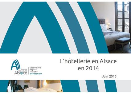 L'hôtellerie en Alsace en 2014 - Observatoire tourisme - Alsace - ORTA | Le site www.clicalsace.com | Scoop.it