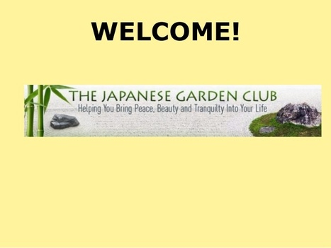 The Japanese Garden Club - Help, Inspiration and a LOT of ideas for your own Japanese garden at home! | Japanese Gardens | Scoop.it