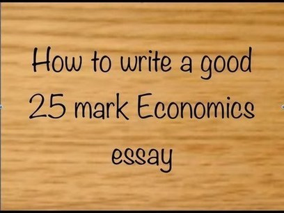 How to write a good 25 mark essay - June 2012 - YouTube | AS Microeconomics | Scoop.it