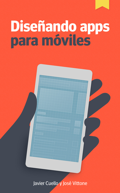 Diseñando apps para móviles, el eBook que te servirá de guía   Apps   Scoop.it
