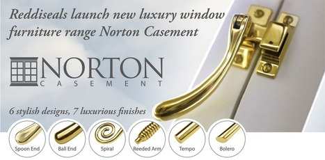 Reddiseals launch new luxury Norton Casement window furniture range | Sash & Casement Windows | Scoop.it