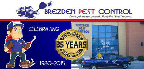 Brezden Pest Control Celebrates Its 35th Year in Business | Business And Marketing | Scoop.it