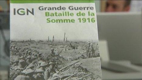 Une carte IGN sur la bataille de la Somme - France 3 Picardie | Centenaire de la Première Guerre Mondiale | Scoop.it