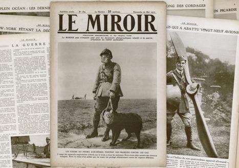 Le Miroir - 14-18, une guerre photographique | Centenaire de la Première Guerre Mondiale | Scoop.it