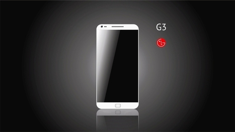 LG G3: Rumors, Specifications and Release Date - TechGreet.com | Sanjay Kumar Negi | Scoop.it