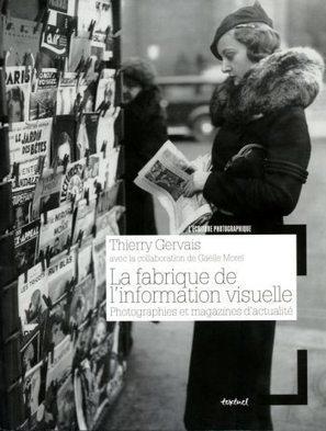 La Fabrique de l'information visuelle, par Thierry Gervais | Images fixes et animées - Clemi Montpellier | Scoop.it