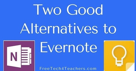Free Technology for Teachers: Evernote's Free Plan Is Almost Worthless - Here Are Two Good Alternatives | Edtech PK-12 | Scoop.it
