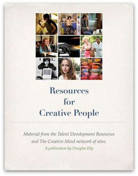 Free Guide: Resources for Creative People - The Creative Mind | Developing Creativity | Scoop.it