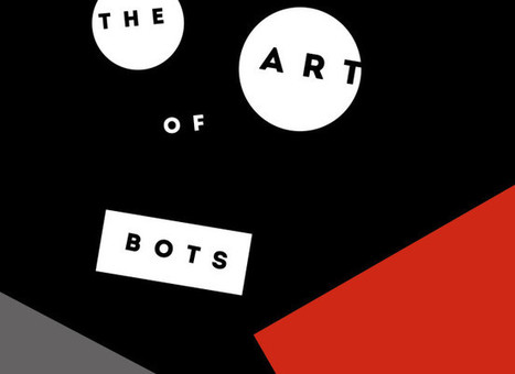15>16.04.2016 - The Art of #Bots @ Somerset House /// media partner Furtherfield | Digital #MediaArt(s) Numérique(s) | Scoop.it