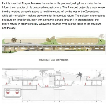 [Esfahan, Iran] Mateusz Pospiech Proposes a MEGASTRUCTURE to Replace Iran's Dried Up Zayanderud River | The Architecture of the City | Scoop.it