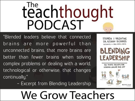 Ep. 63 Rethinking Leadership Through The Lens of Technology   Educational Technology News   Scoop.it