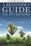 A Beginner's Guide to Investing: How to Grow Your Money the Smart and Easy Way Reviews | Network Marketing Training | Scoop.it
