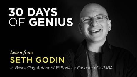 30 Days of Genius: Seth Godin | Change Champions | Scoop.it