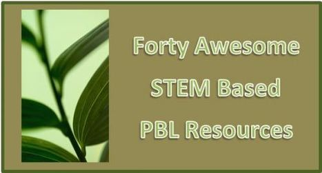 Connecting PBL and STEM… 40 Free Engaging Resources To Use In The Classroom | Michael Gorman | CEET Meet (May'2012): Build a Project Based Course From the Ground Up ~ Sharon Betts | Scoop.it