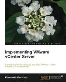 Implementing VMware vCenter Server - PDF Free Download - Fox eBook | VMware Hot Topics | Scoop.it