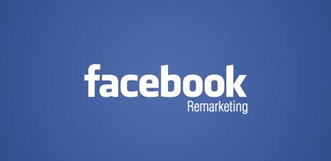 5 types d'audience pour améliorer votre remarketing Facebook | Mon Community Management | Scoop.it