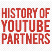 History Of YouTube Partners ( Timeline of YouTube Partner ) ~ Extreme Social Media | YouTube | Scoop.it