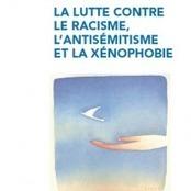 Rapport annuel sur le racisme, l'antisémitisme et la xénophobie | CNCDH | Égalité | Scoop.it