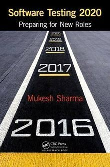 """""""Software Testing 2020 - Preparing for New Roles"""" By Mukesh Sharma 