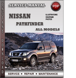 Nissan Pathfinder Service Repair Manual Download | Info Service Manuals | Nissan Repair Service Manuals | Scoop.it