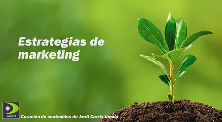 Estrategias de marketing | Estrategias de marketing | Scoop.it