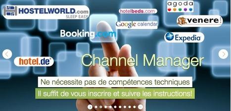 Hébergement touristique : Quel channel manager choisir | Le Blog ... | hébergements touristiques | Scoop.it