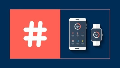 The Power of Hashtags in the Medical Device Industry | Buzz e-sante | Scoop.it
