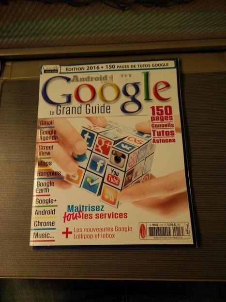 Google, le grand guide | Trucs et bitonios hors sujet...ou presque | Scoop.it