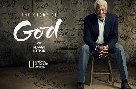 Recap: Morgan Freeman's journey with God in the Middle East | World Spirituality and Religion | Scoop.it